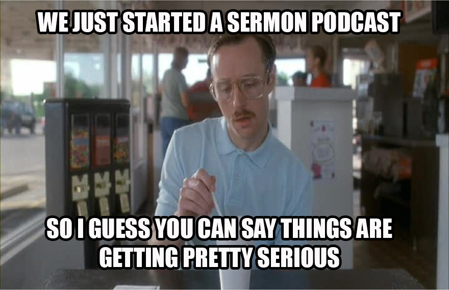 church-meme-kip-sermon-podcast